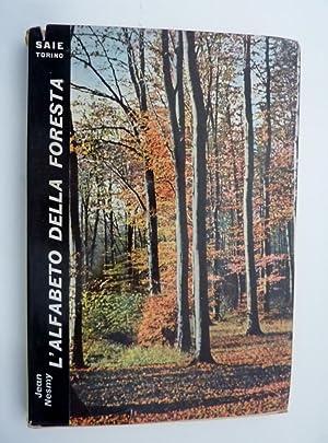 L'ALFABETO DELLA FORESTA. Traduzione dal francese a: Jean Nesmy