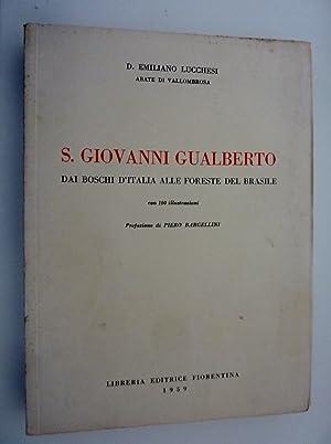 S. GIOVANNI GUALBERTO Dai boschi d' Italia: D. Emiliano Lucchesi,Abate