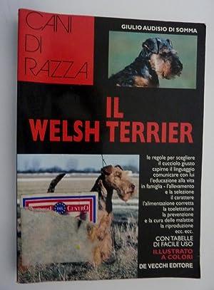 """Collana CANI DI RAZZA - IL WELSH TERRIER"""": Giulio Audisio Di Somma"""