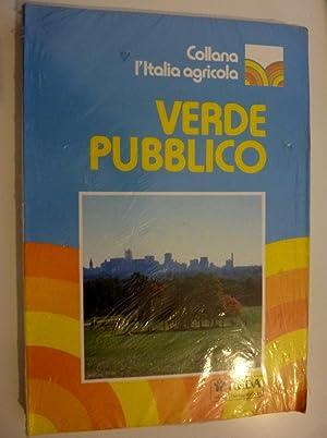 """Collana l'Italia Agricola VERDE PUBBLICO"""": AA.VV."""