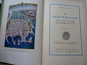 IL MEDITERRANEO DALL'UNITA' D'ITALIA ALL'IMPERO ROMANO Volume: Pietro Silva
