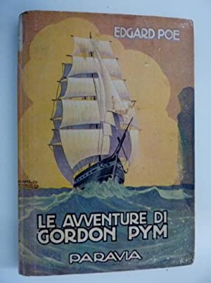 LE AVVENTURE DI ARTURO GORDON PYM Traduzione: Edgar Allan Poe