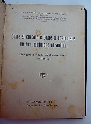 COME SI CALCOLA E COME SI COSTRUISCE UN ACCUMULATORE IDRAULICO 84 Figure,26 Esempi di calcolazioni,...