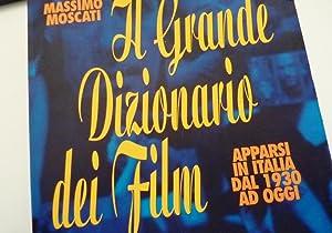 IL GRANDE DIZIONARIO DEI FILM APPARSI IN: Massimo Moscati