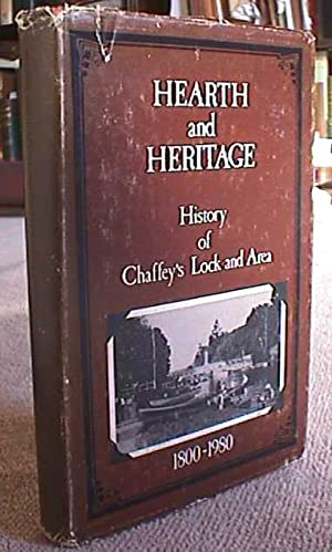 Hearth and Heritage: History of Chaffey's Lock: Ed.) Fleming, Laurel
