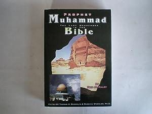 Prohet Muhammad: The Last Messenger in the: Kalby, Kais Al