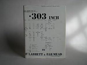 A History of the British .303 Cartridge: Labbett, P. &
