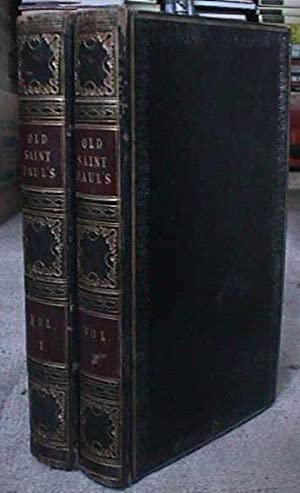 Old Saint Pauls (2 Volumes): Ainsworth, Harrison William