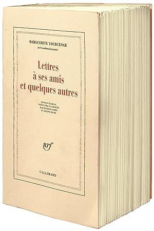 Lettres à ses amis et quelques autres.: YOURCENAR, Marguerite.