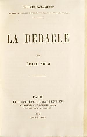 La Débacle. Les Rougon-Macquar.: Zola, Émile.