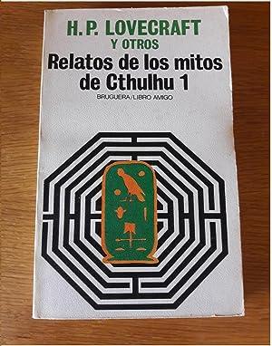 Relatos de los mitos de Cthulhu. Traducción: Lovecraft, H.P. y