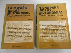 La España de las Autonomías. (Pasado, Presente: Acosta España. R.;