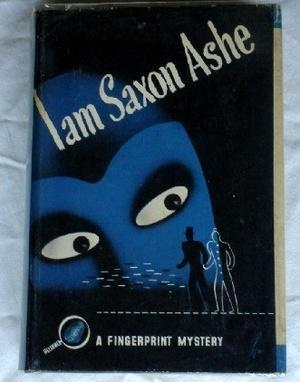 I Am Saxon Ashe: Ashe, Saxon