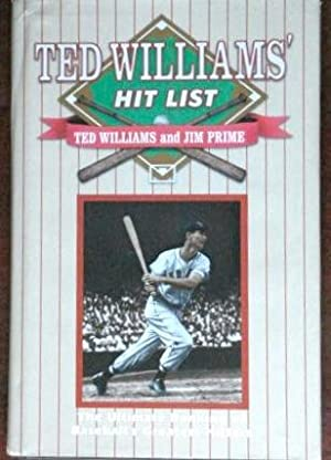 Ted Williams' Hit List: The Ultimate Ranking of Baseball's Greatest Hitters