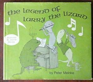 The Legend of Larry the Lizard: Meinke, Peter