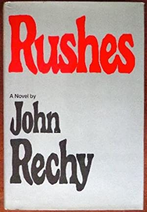 Rushes: Rechy, John