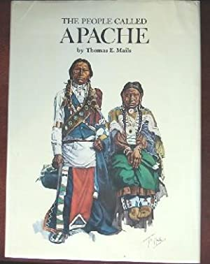The People Called Apache: Mails, Thomas E.