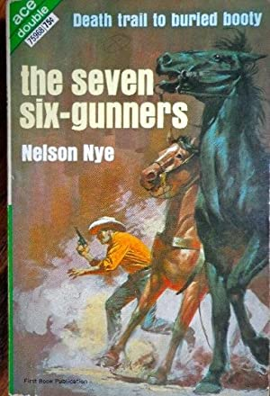 The Seven Six-Gunners / Bancroft's Banco: Nye, Nelson /