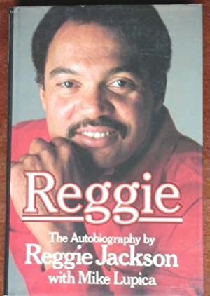 Reggie: The Autobiography of Reggie Jackson
