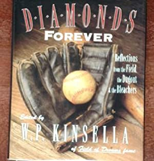 Diamonds Forever: Reflections from the Field, the Dugout & the Bleachers