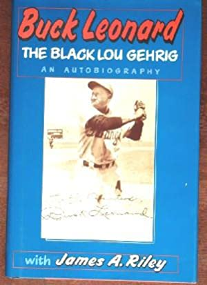 Buck Leonard THe Black Lou Gehrig