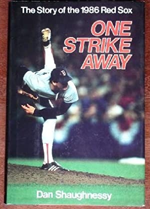One Strike Away: THe Story of the 1986 Red Sox