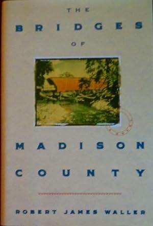 The Bridges of Madison County: Waller, Robert James