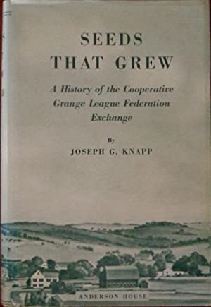 Seeds That Grew: A History of the: Knapp, Joseph