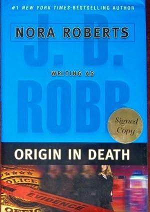 Origin In Death (SIGNED): Robb, J.D. (Nora