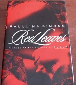 Red Leaves: Simons, Paulina