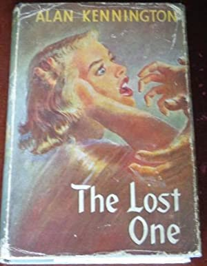 The Lost One: Kennington, Alan