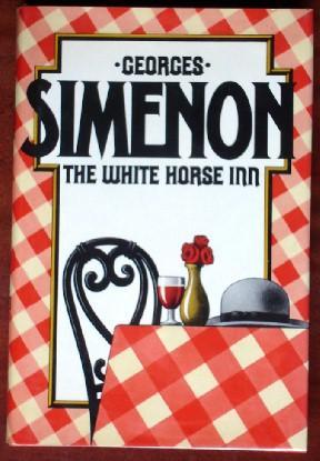 The White Horse Inn: Simenon, Georges