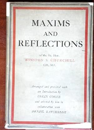 Maxims And Reflections of the Rt. Hon.: Coote, Colin and