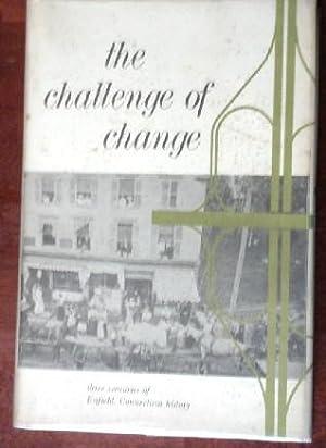 The Challenge of Change: Three Centuries of: Bridge, Ruth