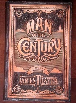 Man Of The Century: Thayer, James