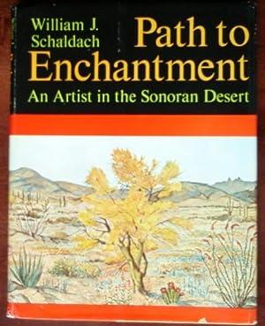 Path to Enchantment: An Artist in the: Schaldach, William J.