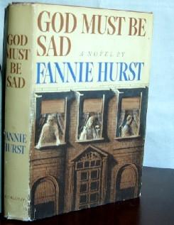 God Must Be Sad: Hurst, Fannie