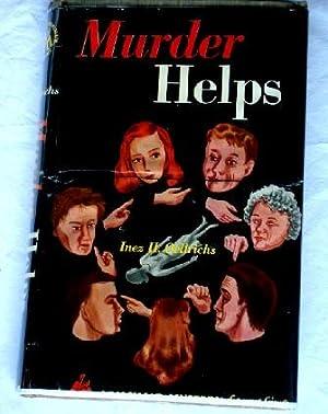 Murder Helps: Oellrichs, Inez