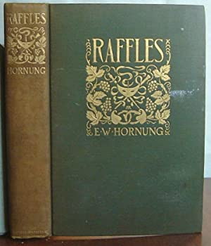 Raffles: The Further Adventures of the Amateur: Hornung, E.W.
