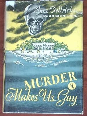 Murder Makes Us Gay: Oellrichs, Inez