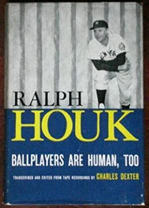 Ballplayers Are Human Too.