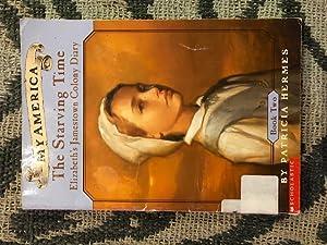 My America: The Starving Time: Elizabeth's Jamestown: Patricia Hermes