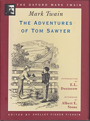 THE ADVENTURES OF TOM SAWYER (THE OXFORD: Twain, Mark; Fishkin,