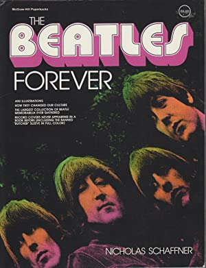 The Beatles Forever: Schaffner, Nicholas