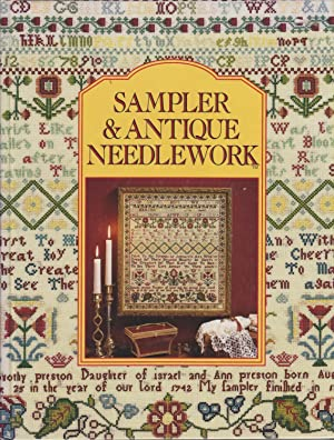 Sampler & Antique Needlework: A Year in Stitches