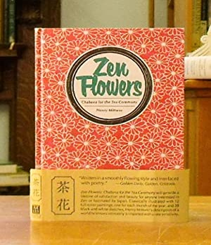 Zen Flowers: Chabana for the Tea Ceremony: Mittwer, Henry