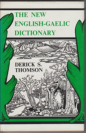 The New English-Gaelic Dictionary