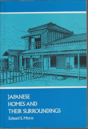 Japanese Homes and their Surroundings: MORSE, E.S.