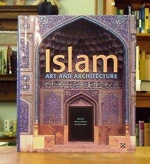 ISLAM: ART AND ARCHITECTURE: Hattstein, Markus; Delius,