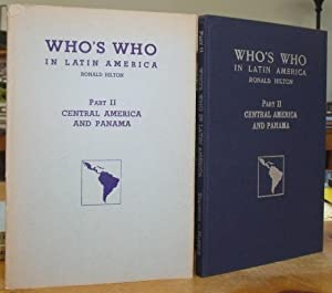 Who's Who in Latin America. Part II. Central America And Panama. A Biographical Dictionary of Not...